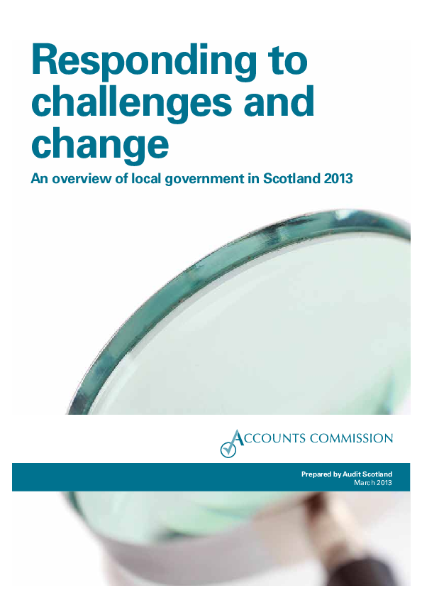 Report cover: Responding to challenges and change - An overview of local government in Scotland 2013