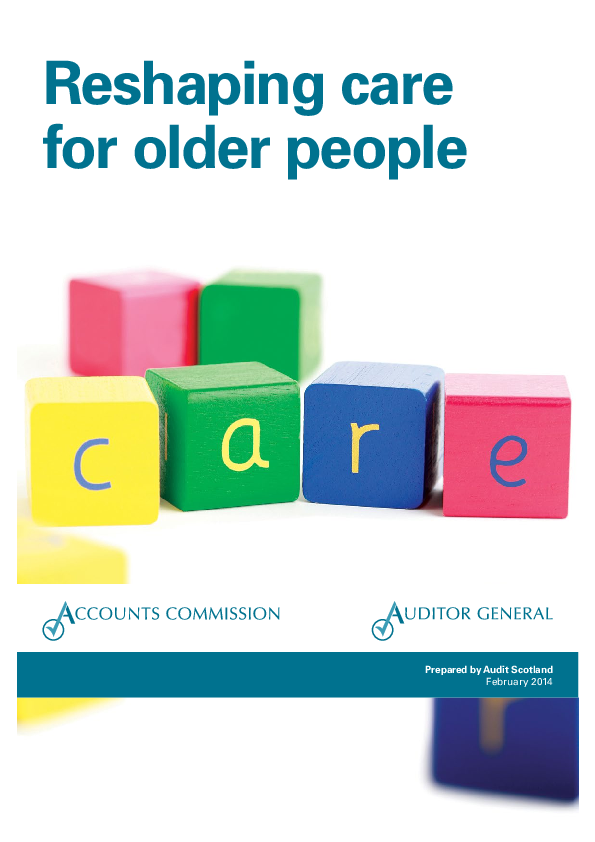 Report cover: Reshaping care for older people