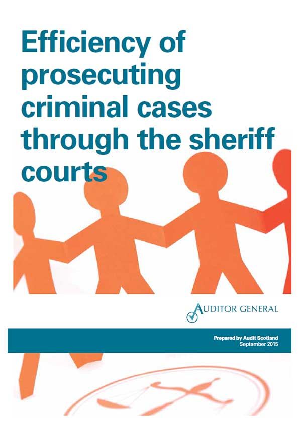 Report cover: Efficiency of prosecuting criminal cases through the sheriff courts