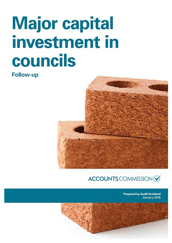 Report cover: Major capital investment in councils: follow-up