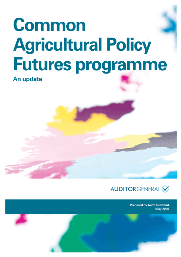 Report cover: Common Agricultural Policy Futures programme: an update
