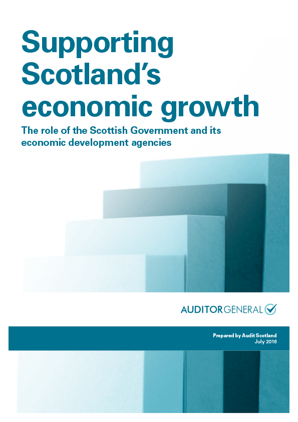 Report cover: Supporting Scotland's economic growth: The role of the Scottish Government and its economic development agencies