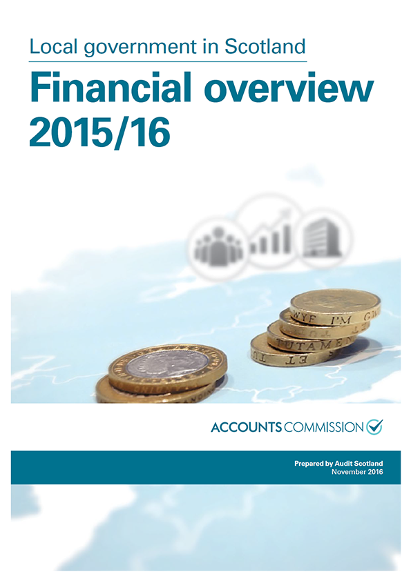 Report cover: Local government in Scotland: Financial overview 2015/16
