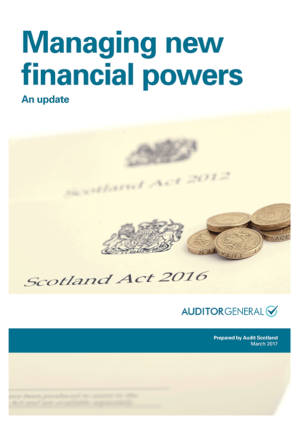 Report cover: Managing new financial powers: an update