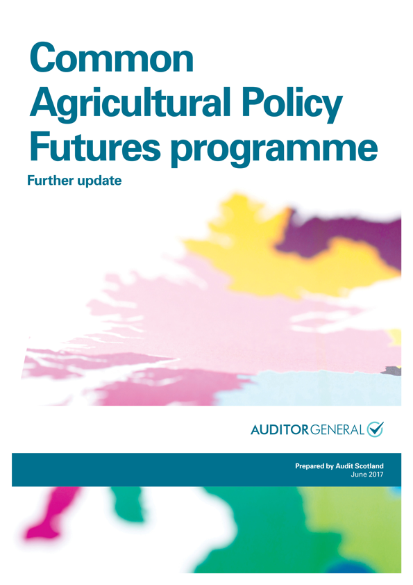 Report cover: Common Agricultural Policy Futures programme: further update