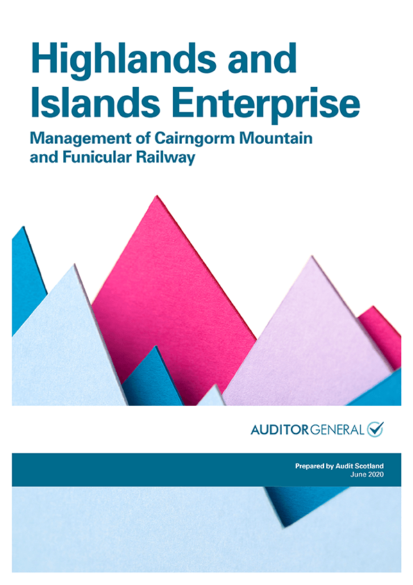 Report cover: Highlands and Islands Enterprise: Management of Cairngorm mountain and funicular railway