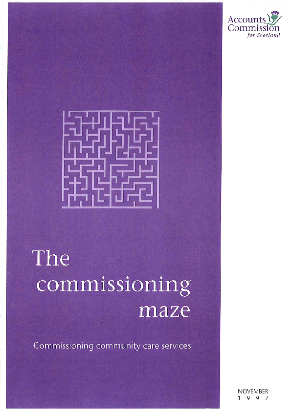 Report cover: The Commissioning maze - Commissioning community care services