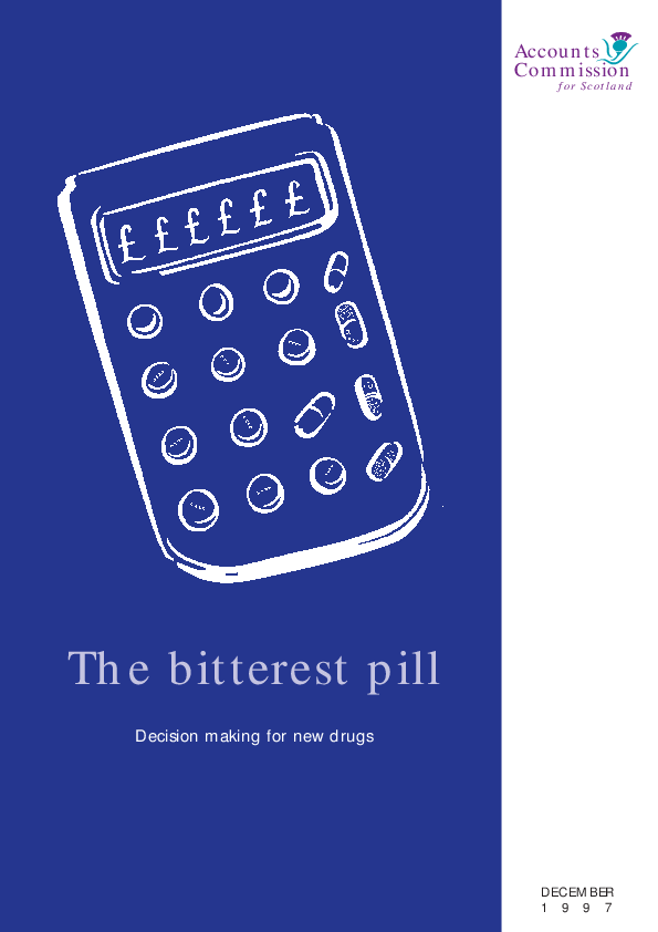 Report cover: The bitterest pill - Decision making for high cost drugs