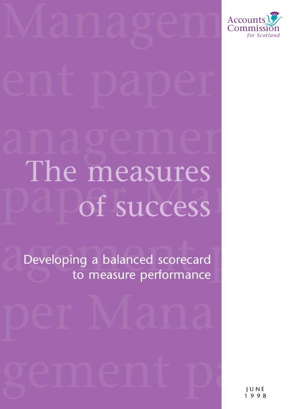 Report cover: The measures of success - Developing a balanced scorecard to measure performance