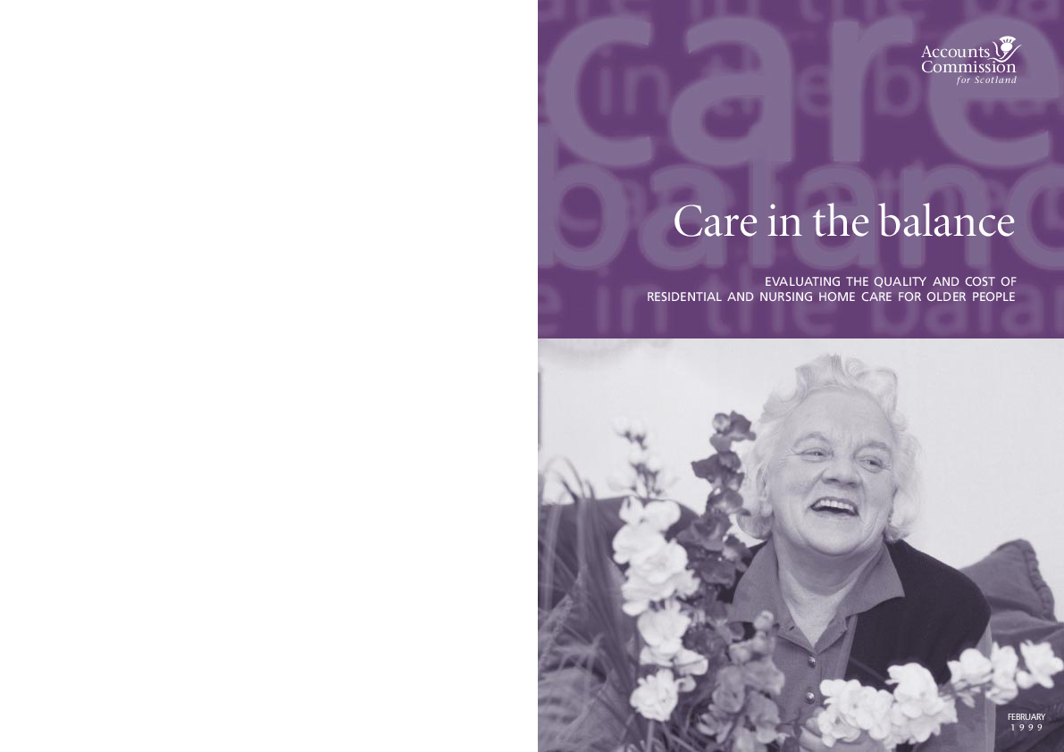 Report cover: Care in the balance - Evaluating the quality and cost of Residential and nursing home care for older people