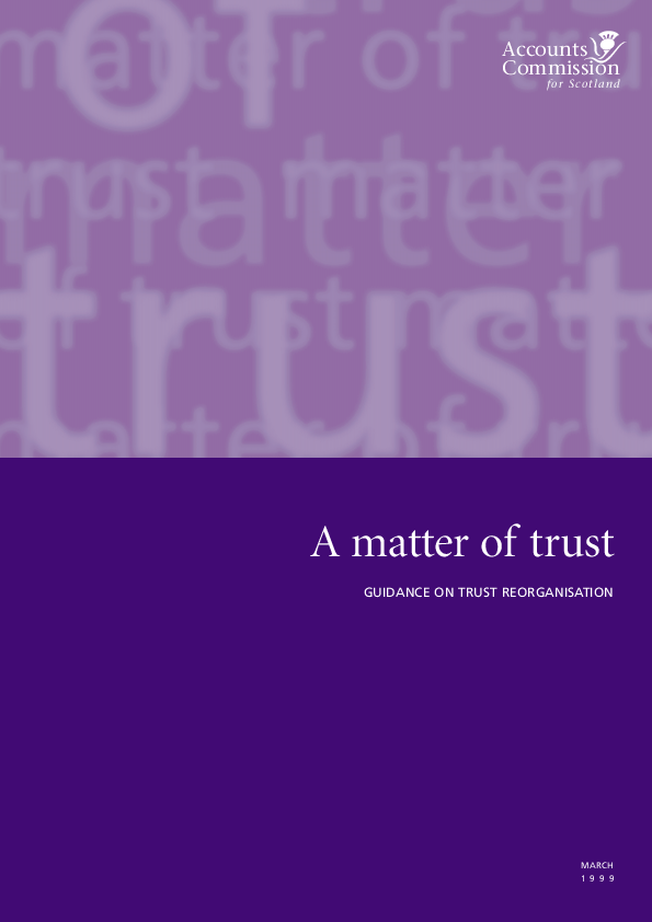 Report cover: A matter of trust - Guidance on health trust reorganisation