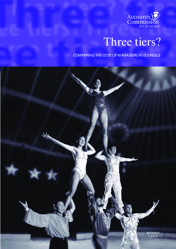 Report cover: Three tiers? - Comparing the cost of managers in councils