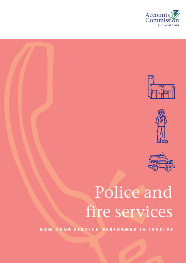 Report cover: Police and Fire services - How your service performed in 1995/96