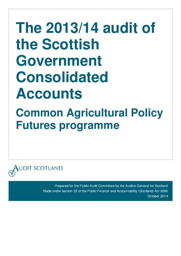 Report cover: The 2013/14 audit of the Scottish Government Consolidated Accounts: Common Agricultural Policy Futures programme