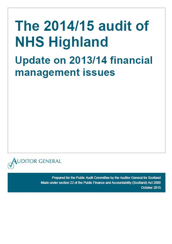 View The 2014/15 audit of NHS Highland: Update on 2013/14 financial management issues