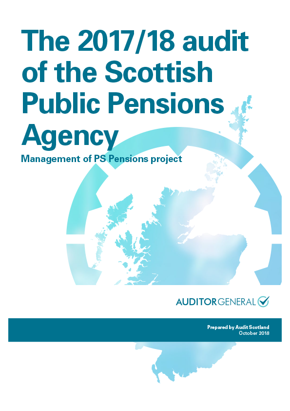 Report cover: The 2017/18 audit of the Scottish Public Pensions Agency: Management of PS Pensions project