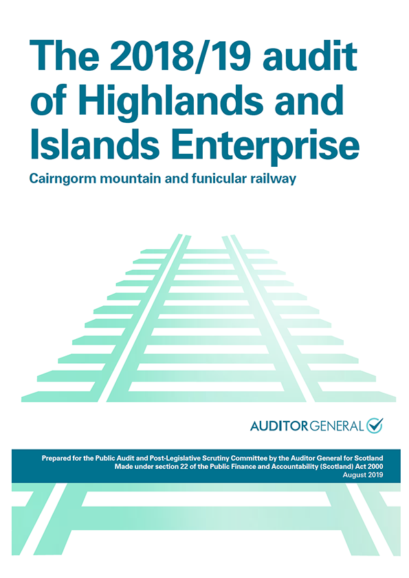 View The 2018/19 audit of Highlands and Islands Enterprise: Cairngorm mountain and funicular railway
