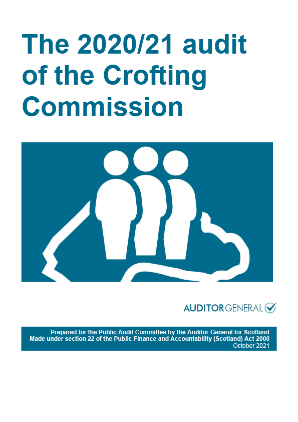 View The 2020/21 audit of the Crofting Commission