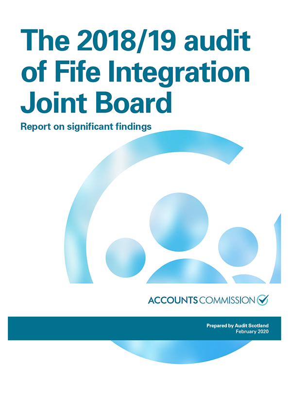 View The 2018/19 audit of Fife Integration Joint Board: Report on significant findings