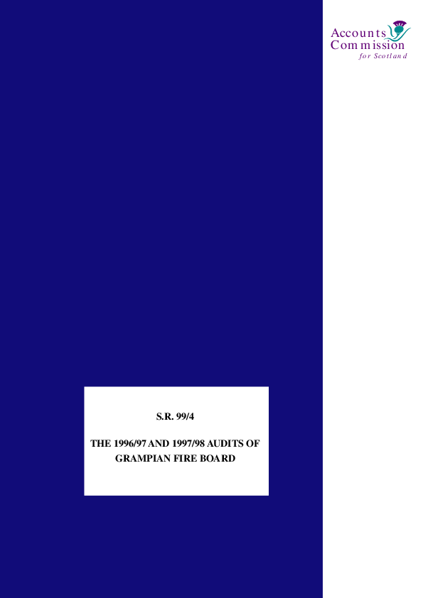 Report cover: The 1996/97 and 1997/98 Audits of Grampian Fire Board - S.R. 99/04