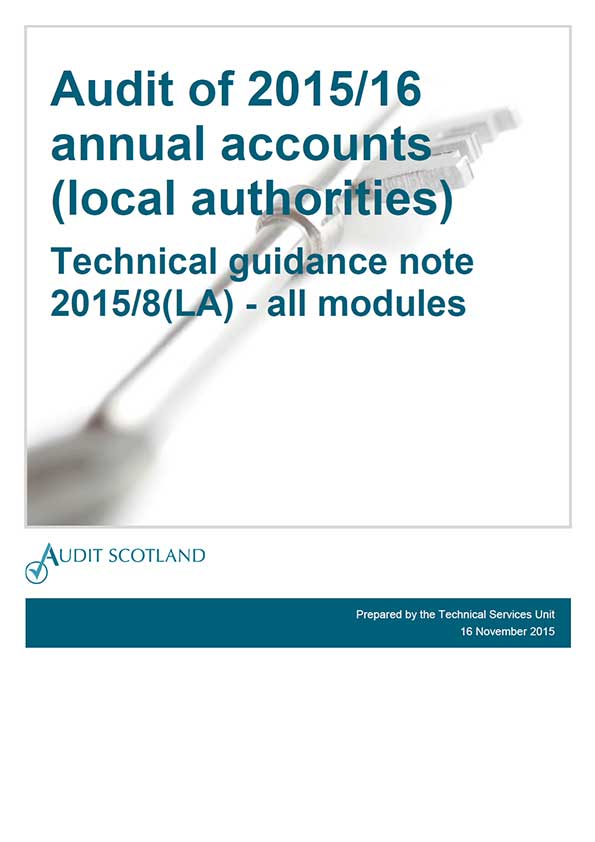 View Technical guidance note: Audit of 2015/16 annual accounts (local authorities)